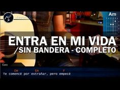 """Cómo tocar """"Entra en mi Vida"""" de Sin Bandera en Guitarra Acústica (HD) T..."""