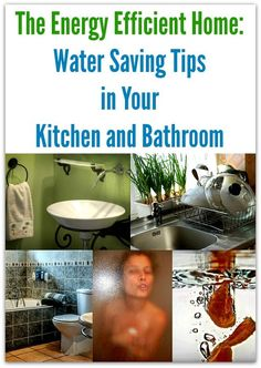 The Energy Efficient Home: Water Saving Tips in Your Kitchen and Bathroom - UrbanNaturale Energy Efficient Homes, Energy Efficiency, Water Saving Tips, Ways To Save Water, Solar Powered Lamp, Advantages Of Solar Energy, Energy Conservation, Solar Water, Solar Panel Installation