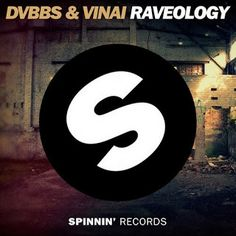 DVBBS & VINAI – Raveology
