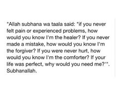 Subhaan Allah we all need Allah s.w.t. in so many ways..