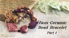 Faux Ceramic Bead Bracelet Part 1-Polymer Clay Jewelry Tutorial