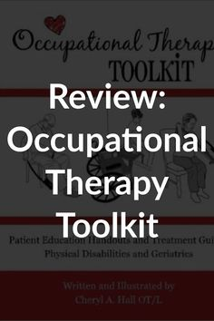 OT Toolkit Review: Why It's a Must for Any Adult-based Occupational Therapist