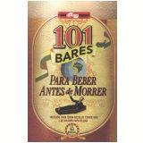 101 Bares para Beber Antes de Morrer