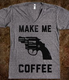 Make Me Coffee (Vintage V Neck)