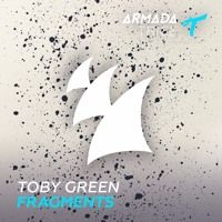 Toby Green - Fragments [OUT NOW] by Armada Trice on SoundCloud
