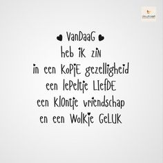 Love & hug Quotes : QUOTATION – Image : Quotes Of the day – Description Vandaag heb ik zin in Sharing is Caring – Don't forget to share this quote ! Hug Quotes, Love Life Quotes, Words Quotes, Motivational Quotes, Inspirational Quotes, Sayings, Dutch Quotes, Drawing Quotes, More Than Words