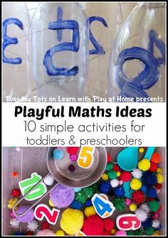10 simple activities for Toddlers, Preschoolers and the early primary/elementary years. Playing with numbers to build solid foundations of understanding.