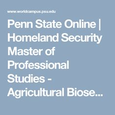 Penn State Online | Homeland Security Master of Professional Studies - Agricultural Biosecurity and Food Defense Option