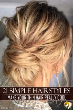 Have no clue how to create hairstyles for thin hair? Our ideas will be of great help. We can assure you that your look will be incredibly cool with them.