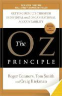 In The Oz Principle, Roger Connors, Tom Smith, and Craig Hickman use Dorothy's empowering journey from L. Frank Baum's The Wizard of Oz as a metaphor to illustrate the transforming effects of personal accountability and ownership on organizational results.