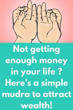 Not getting enough money in your life ? Heres a simple mudra to attract wealth! Finger Yoga, Health Benefits, Health Tips, Mental Training, Qi Gong, Mantra, Law Of Attraction, Feng Shui, The Cure