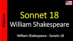 Poetry (EN) - Poesia (PT) - Poesía (ES) - Poésie (FR): William Shakespeare - Sonnet 18