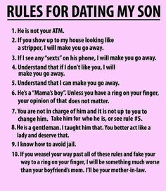 Rules for Dating My Son. Oh how funny!!!