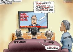 Trump media bias and phony outrage  has reached an all time low as they continue to criticize him for something an audience (Plant) member said. Still no outrage over obama's pastor, Rev. Wright, & friends Bill Ayers & Al Sharpton. Political Cartoon by A.F.Branco.