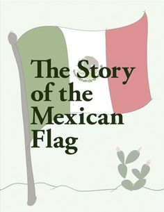 The Story of the Mexican Flag- a little culture in Spanish class #flteach #langchat