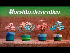 ✿ Macetita decorativa con flores ✿ DIY ✿ Dale vida a cualquier espacio - YouTube