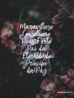 """…Maravilhoso, Conselheiro, Deus Forte, Pai da Eternidade, Príncipe da Paz."" - Isaías 9:6 twitter: https://twitter.com/maisoverflow facebook: https://www.facebook.com/maisoverflow instagram:..."