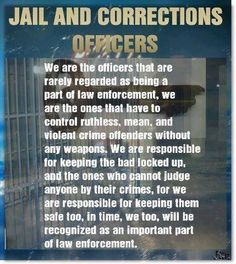Please respect correctional officers. They are law Enforcement officers too. They sworn to protect and serve. Correctional Officer Humor, Police Officer, Probation Officer, Be My Hero, 1st Responders, Department Of Corrections, Police Life, Law Enforcement Officer, Violent Crime