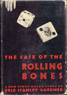 Pretty Sinister Books: FFB: TCOT Rolling Bones - Erle Stanley Gardner