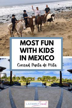 Most Fun at Conrad Punta de Mita in Mexico with Kids - LA Family Travel Travel Info, Travel Usa, Travel Guides, Travel Tips, Travel Destinations, Travel Articles, Travel Abroad, Travel Goals, Mexico Resorts