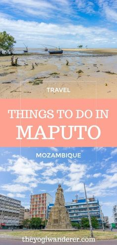 Top 10 things to do in Maputo, Mozambique (plus 1 you can't skip) #Maputo #Mozambique #Africa #SoutheastAfrica #Travel #TravelBlog