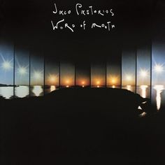 JACO PASTORIUS - WORD OF MOUTH