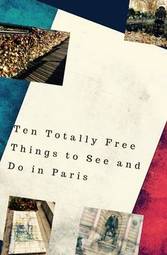 Ten Totally Free Things to See and Do in Paris. The City of Light may have a reputation for expense, but there are many things that you can do for free. Read this guide to get inspired without spending a cent.
