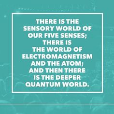 Quantum physics, which is different from classical physics, is a way of explaining how the things that make up atoms work and making sense of how the smallest things in nature work...it is fundamental to everything in the physical world and POINTS DIRECTLY to the spiritual non-physical world and GOD!!