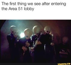 The first thing we see after entering the Area 51 lobby - iFunny :) Best Memes, Dankest Memes, Jokes, Stupid Funny Memes, Hilarious, Funny Quotes, Most Famous Memes, Pokemon Memes, Historia