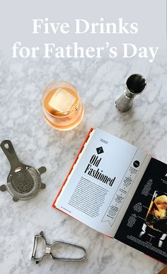 Which cocktail suits your dad best? Get the recipes for five delicious cocktails, perfect for Father's Day!