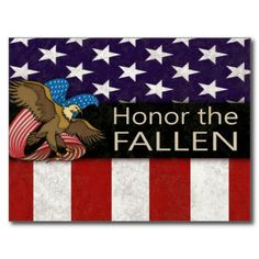 Honor the fallen. Which fallen are we honoring?