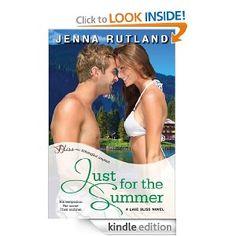 Amazon.com: Just for the Summer: A Lake Bliss Novel (Entangled Bliss) eBook: Jenna Rutland: Kindle Store