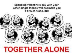 together alone.