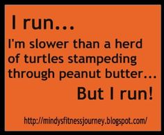 Let me just clarify that I DON'T run but this was too funny not to pin!