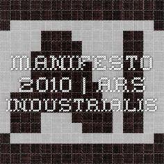 Manifesto 2010 | Ars Industrialis