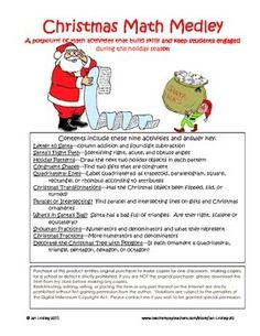 Nine ready-to-go math activities that build skills and keep students engaged during the holiday season. These activities are great for whole-class instruction or a math center.  Letter to Santa-column addition and four-digit subtraction  Santa's Flight Path-Identifying right, acute, and obtuse angles  Holiday Patterns-Draw the next two holiday objects in each pattern  Congruent Shapes-Find two gifts that are congruent  Quadrilateral Elves-Label quadrilaterals as trapezoid, parallelogram, ...