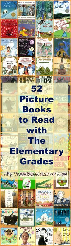 52 Picture Books to Read with The Elementary Grades Picture books tell and teach a lot of things to the little children. Here are 52 picture books to read with the Elementary Grades in a year. Elementary Library, Elementary Education, Preschool Library, Art Education, Teaching Reading, Teaching Kids, Reading Lists, Reading Resources, Reading Books