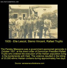 1937 Parsley Massacre Dominican Republic | Parsley Massacre Of Rafael Trujillo, One Of The Least-known Genocides
