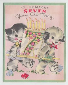 Vintage Kitten and Puppy with Cake Seven Year Old Birthday Greeting Card   eBay