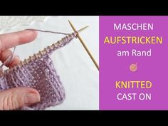 Aufgestrickter Maschenanschlag - Knitted Cast on or Chain Cast On - YouTube