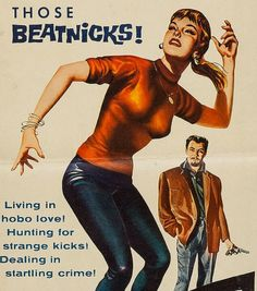 Those Beatnicks Beatnik vintage movie poster Archie Comics, Vintage Ads, Vintage Posters, Vintage Stuff, Funny Vintage, Kitsch, Persona, Beatnik Style, Beatnik Fashion
