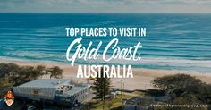 The Gold Coast is the unofficial holiday capital of Australia. Here are the top 8 places to visit in the GC. Broome Western Australia, Gold Coast Australia, Sailing Trips, Airlie Beach, Top Place, Australia Travel, Best Hotels, Traveling By Yourself, Travel Destinations
