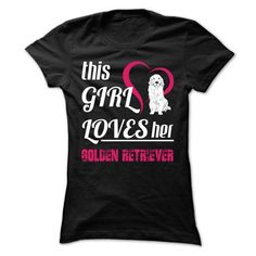 This Girl Loves Her Golden Retriever T Shirts, Hoodies. Get it now ==► https://www.sunfrog.com/Pets/This-Girl-Loves-Her-Golden-Retriever--T0-Black-apxa-Ladies.html?57074 $19