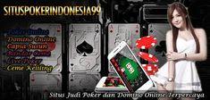 Situs Judi Domino Online Terpercaya - Judi domino online di Indonesia yang terpercaya dan terbaik saat ini dapat ditemukan di situspokerindonesia99.