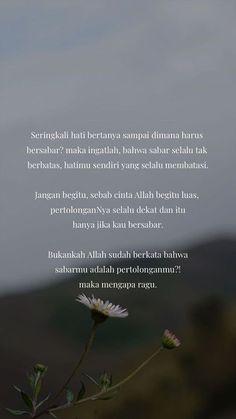 Quotes life islam words 31 ideas for 2019 Quotes Rindu, Quran Quotes, People Quotes, Words Quotes, Life Quotes, Qoutes, Sabar Quotes, Cinta Quotes, Religion Quotes