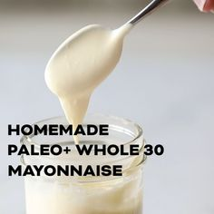 See exactly how to make the easiest 3 minute homemade paleo and mayonnaise recipe, made in a mason jar with a hand immersion blender. This paleo and approved mayo is guaranteed to turn out perfect every time. It tastes amazing, and is so mu Home Recipes, Paleo Recipes, Real Food Recipes, Cooking Recipes, Paleo Food, Paleo Diet, Paleo Meals, Cooking Tips, Whole 30 Diet
