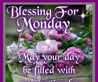 Blessing For Monday