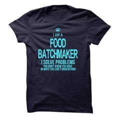 I am a Food Batchmaker - #vintage shirts #hooded sweatshirt. TRY  => https://www.sunfrog.com/No-Category/I-am-a-Food-Batchmaker-12923819-Guys.html?id=60505