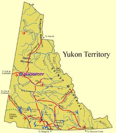 Dawson City ~ Yukon Territory