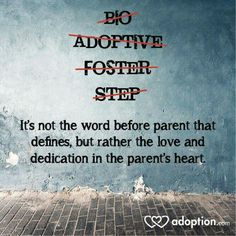 True statement right here !!..we never use those words, we are both just parents to our children that we love unconditionally.